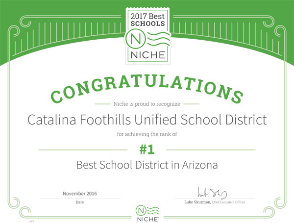 2017 Best Schools NICHE. Congratulations to Catalina Foothills School District. #1 Best School District in Arizona.