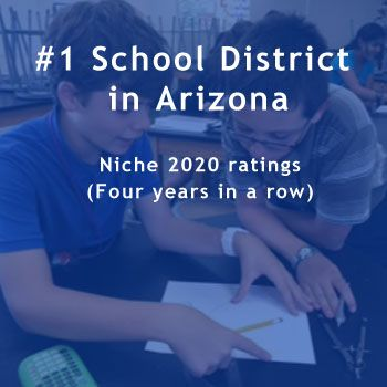 #1 School District in Arizona. Niche 2020 rankings.