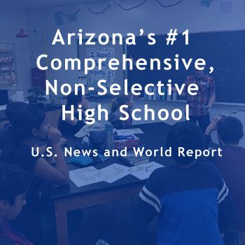 "Arizona""s #1 Comprensive High School. U.S. News and World Report."